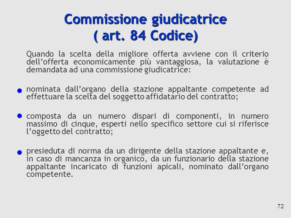 Commissione giudicatrice ( art. 84 Codice)