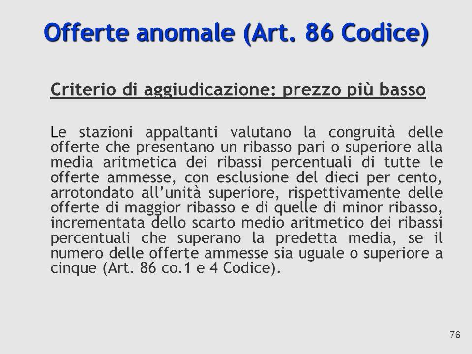 Offerte anomale (Art. 86 Codice)