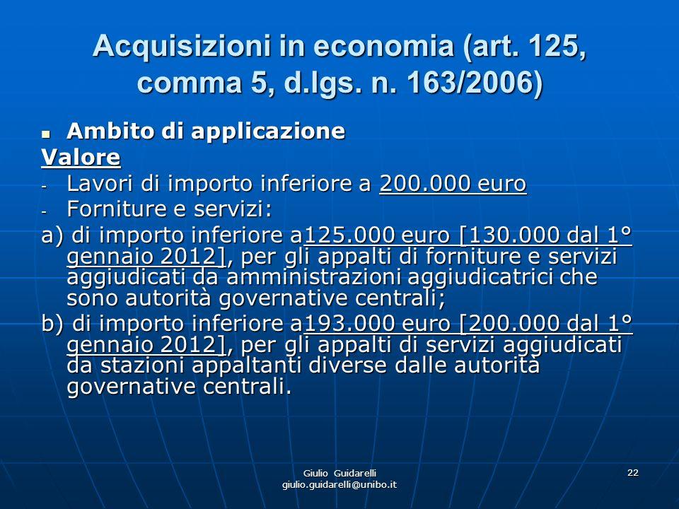 Acquisizioni in economia (art. 125, comma 5, d.lgs. n. 163/2006)