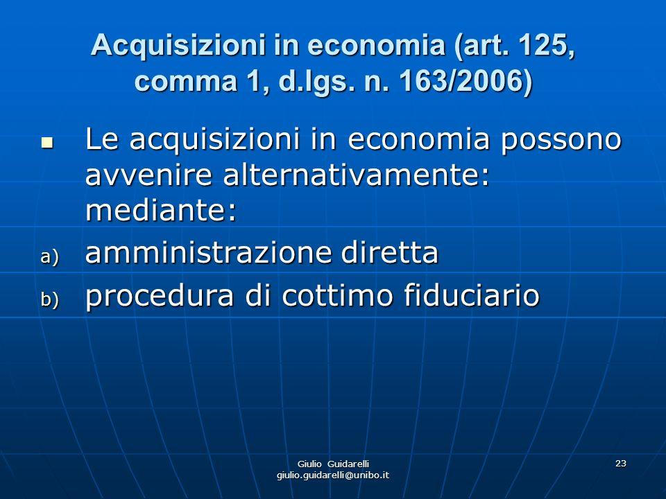 Acquisizioni in economia (art. 125, comma 1, d.lgs. n. 163/2006)