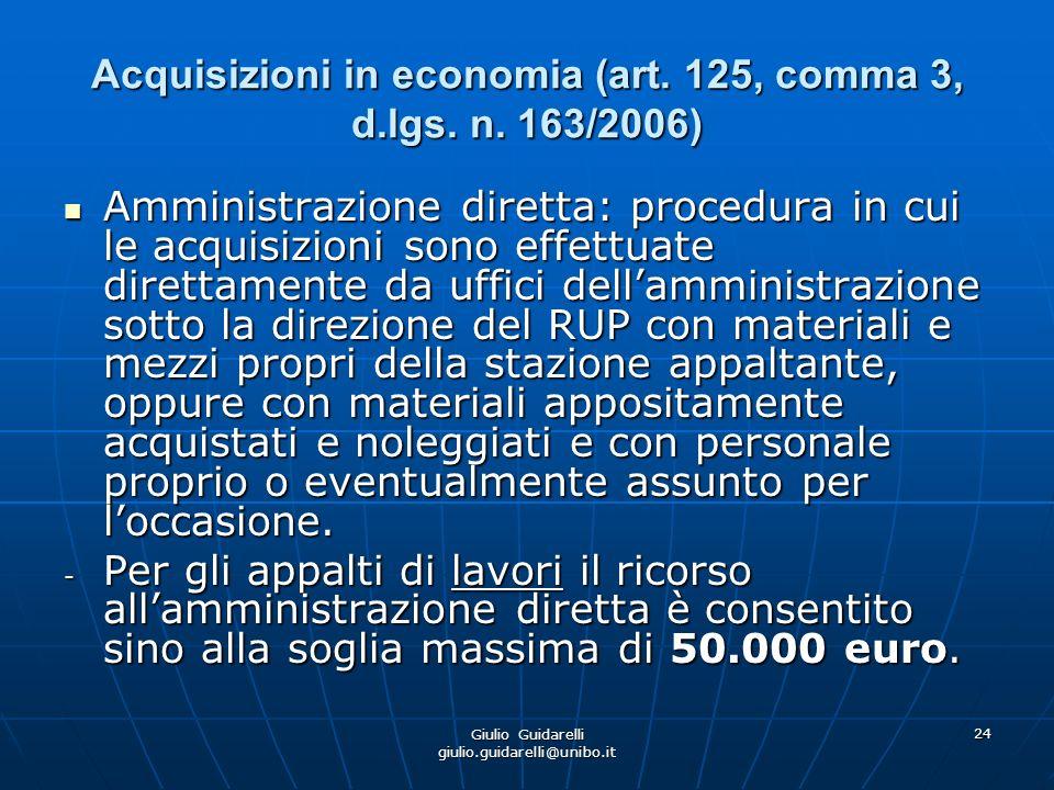 Acquisizioni in economia (art. 125, comma 3, d.lgs. n. 163/2006)