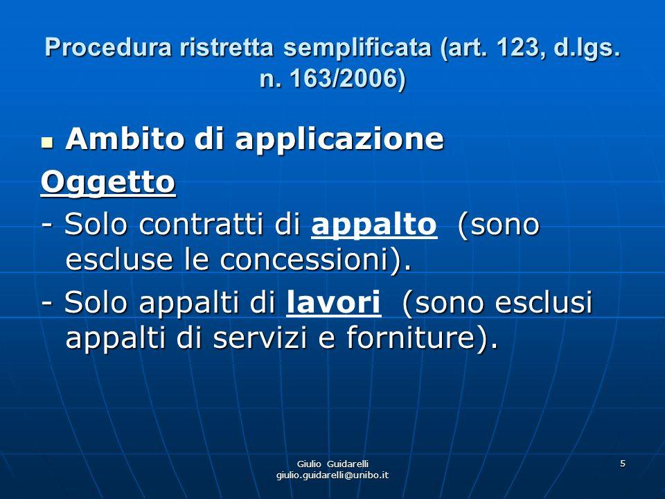 Procedura ristretta semplificata (art. 123, d.lgs. n. 163/2006)
