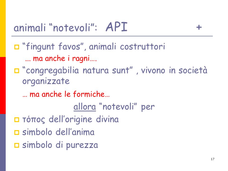 animali notevoli : API +