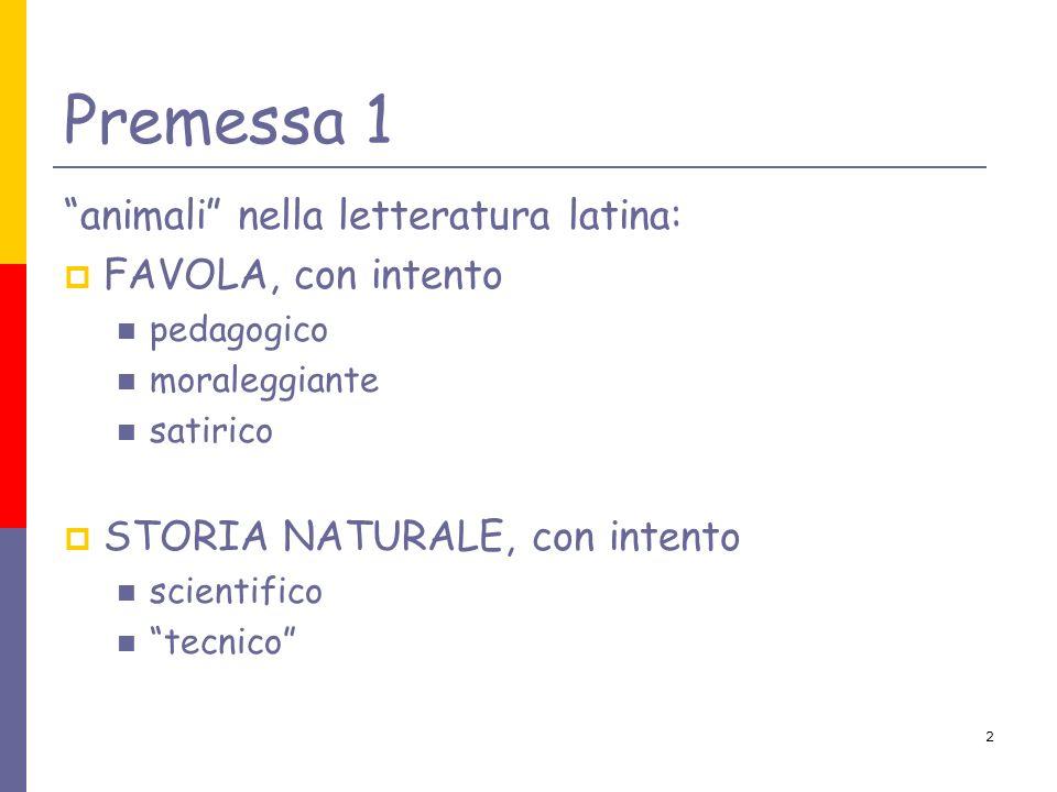 Premessa 1 animali nella letteratura latina: FAVOLA, con intento