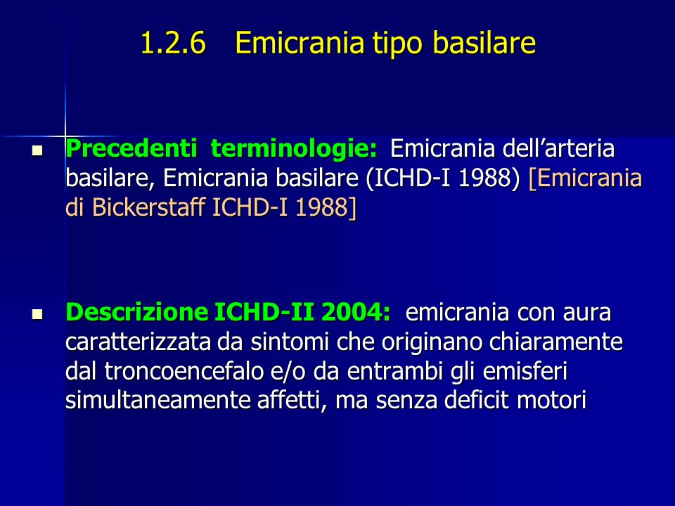 1.2.6 Emicrania tipo basilare