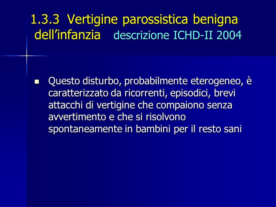 1. 3. 3 Vertigine parossistica benigna