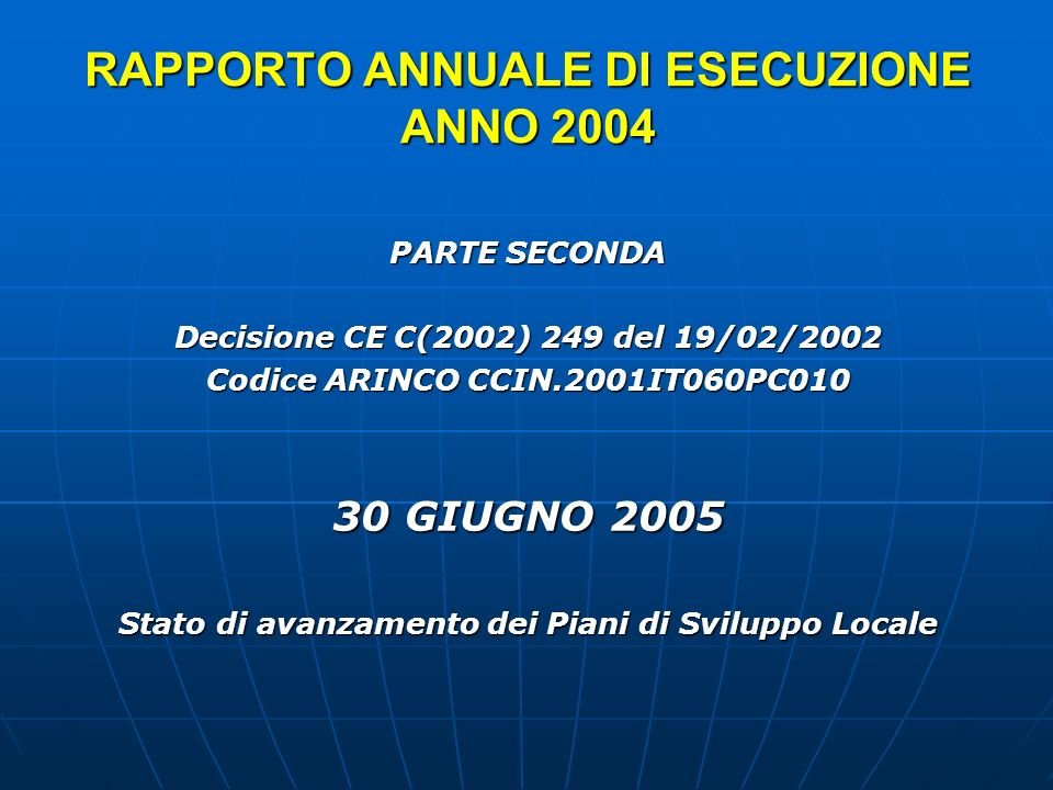 RAPPORTO ANNUALE DI ESECUZIONE ANNO 2004