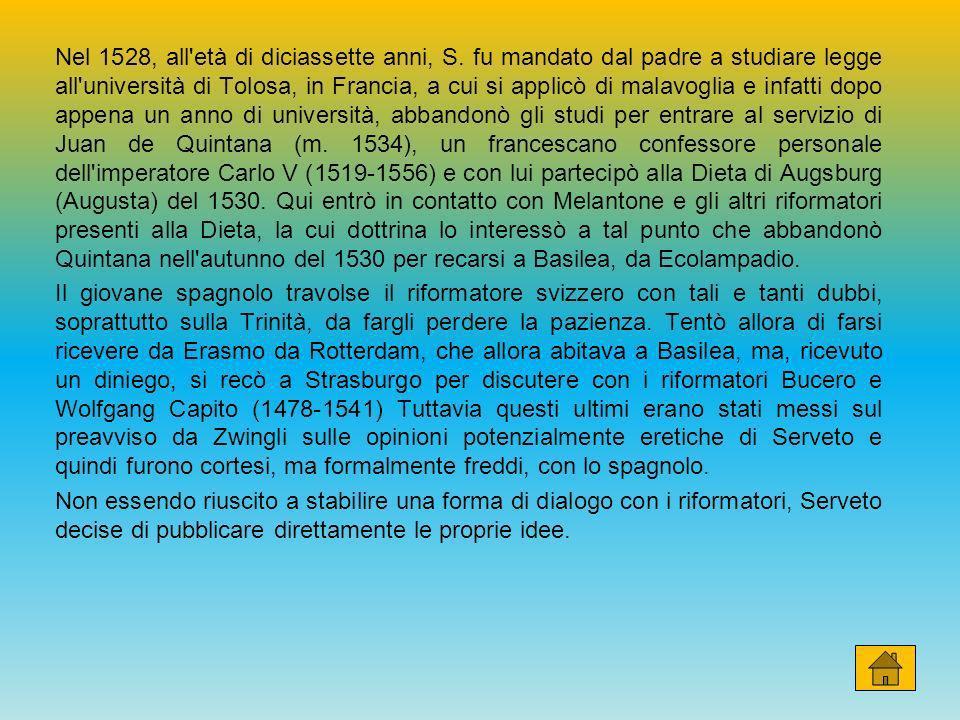 Nel 1528, all età di diciassette anni, S