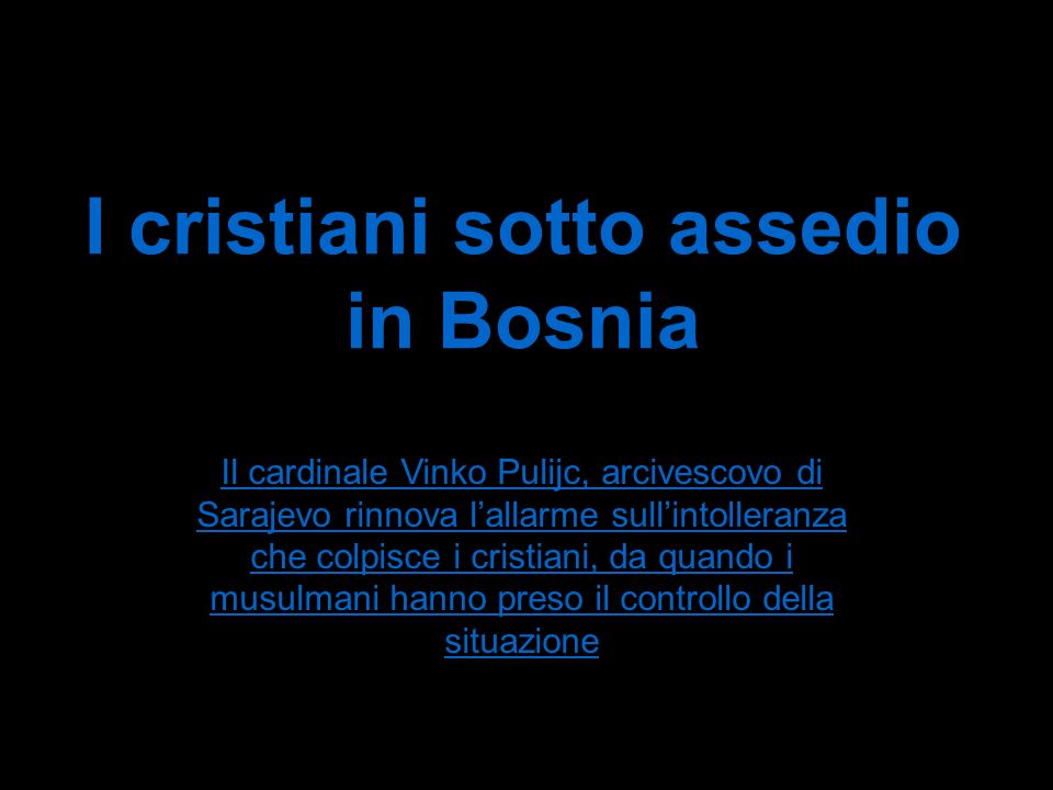I cristiani sotto assedio in Bosnia