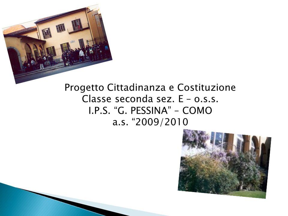 Progetto Cittadinanza e Costituzione Classe seconda sez. E – o.s.s.