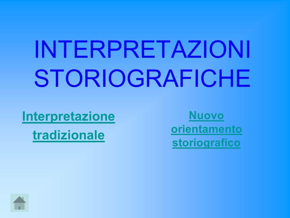 INTERPRETAZIONI STORIOGRAFICHE