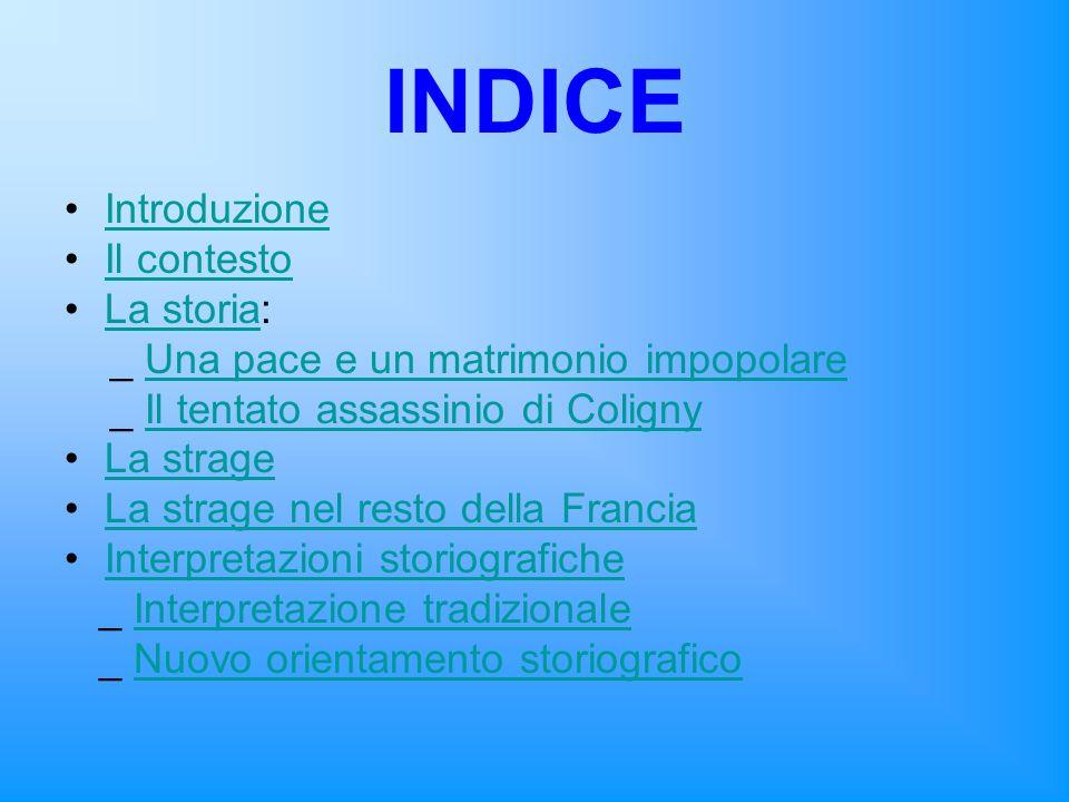 INDICE Introduzione Il contesto La storia: