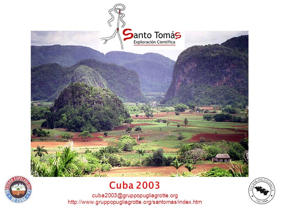 Cuba 2003 cuba2003@gruppopugliagrotte. org http://www
