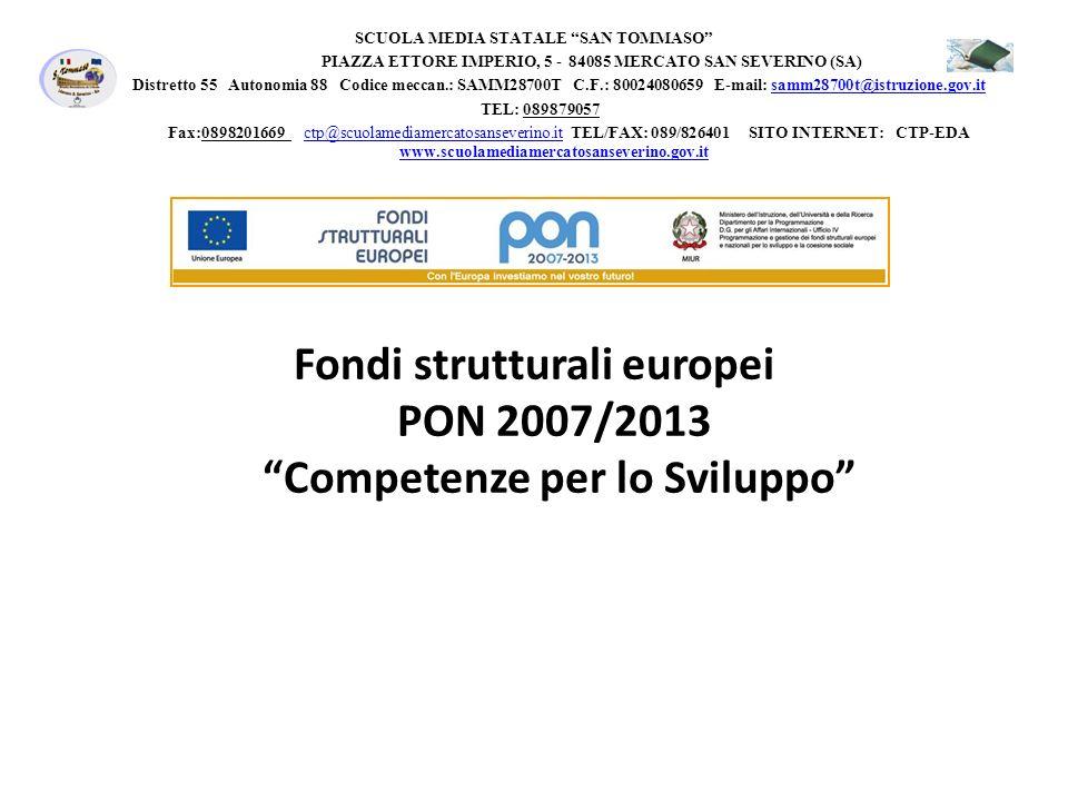 Fondi strutturali europei PON 2007/2013 Competenze per lo Sviluppo