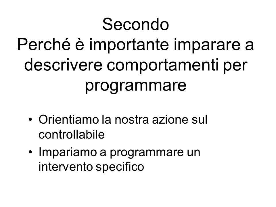 Secondo Perché è importante imparare a descrivere comportamenti per programmare