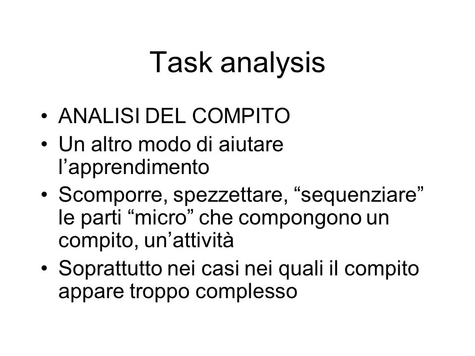 Task analysis ANALISI DEL COMPITO