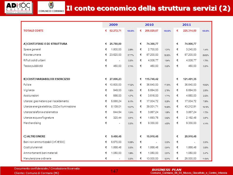 Il conto economico della struttura servizi (2)