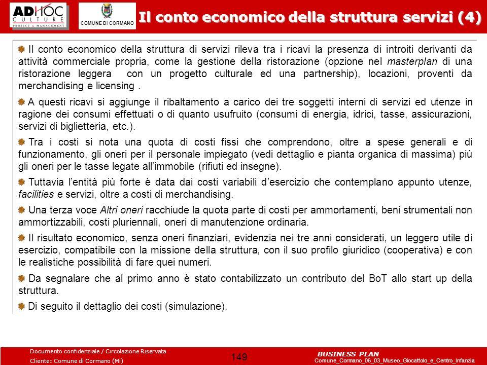 Il conto economico della struttura servizi (4)