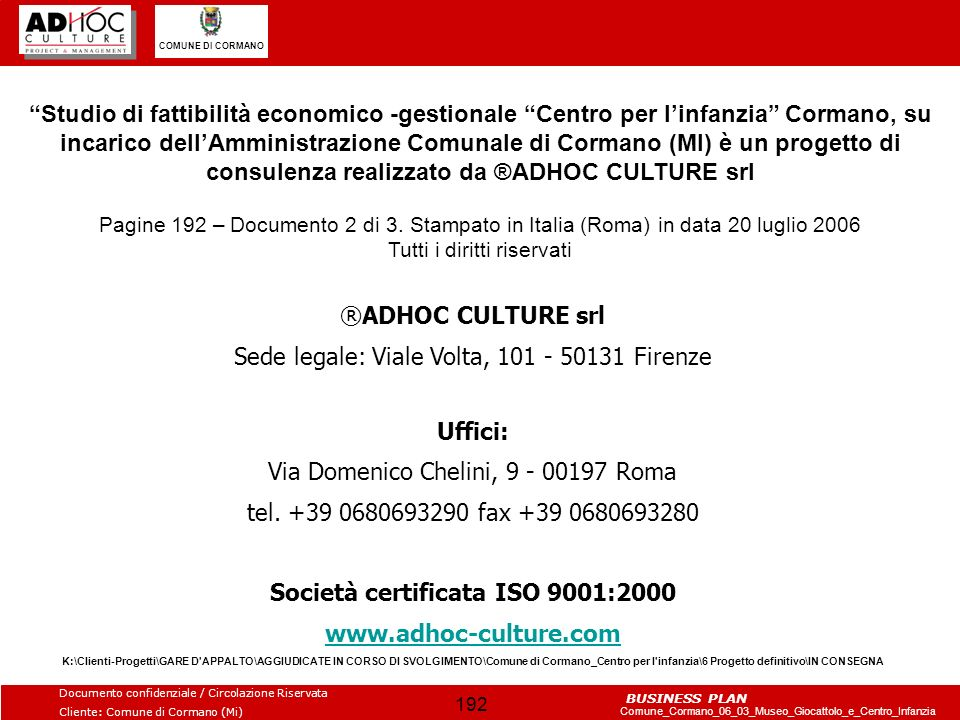 Società certificata ISO 9001:2000
