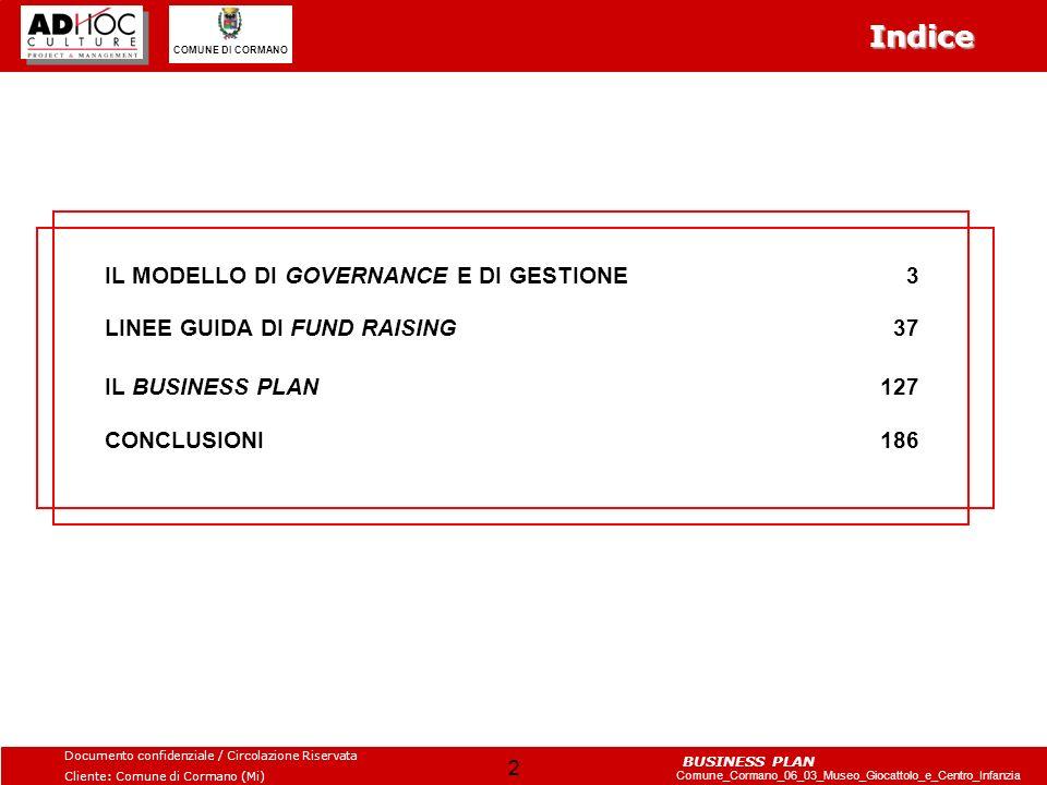 Indice IL MODELLO DI GOVERNANCE E DI GESTIONE 3