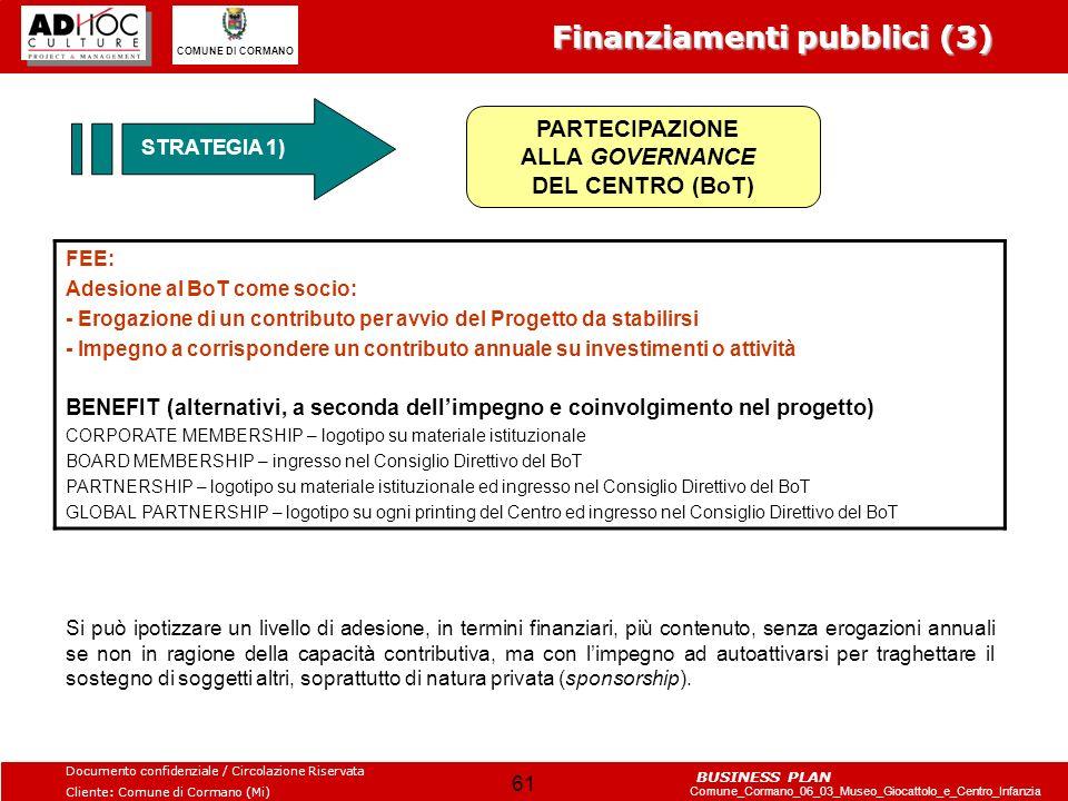 PARTECIPAZIONE ALLA GOVERNANCE DEL CENTRO (BoT)