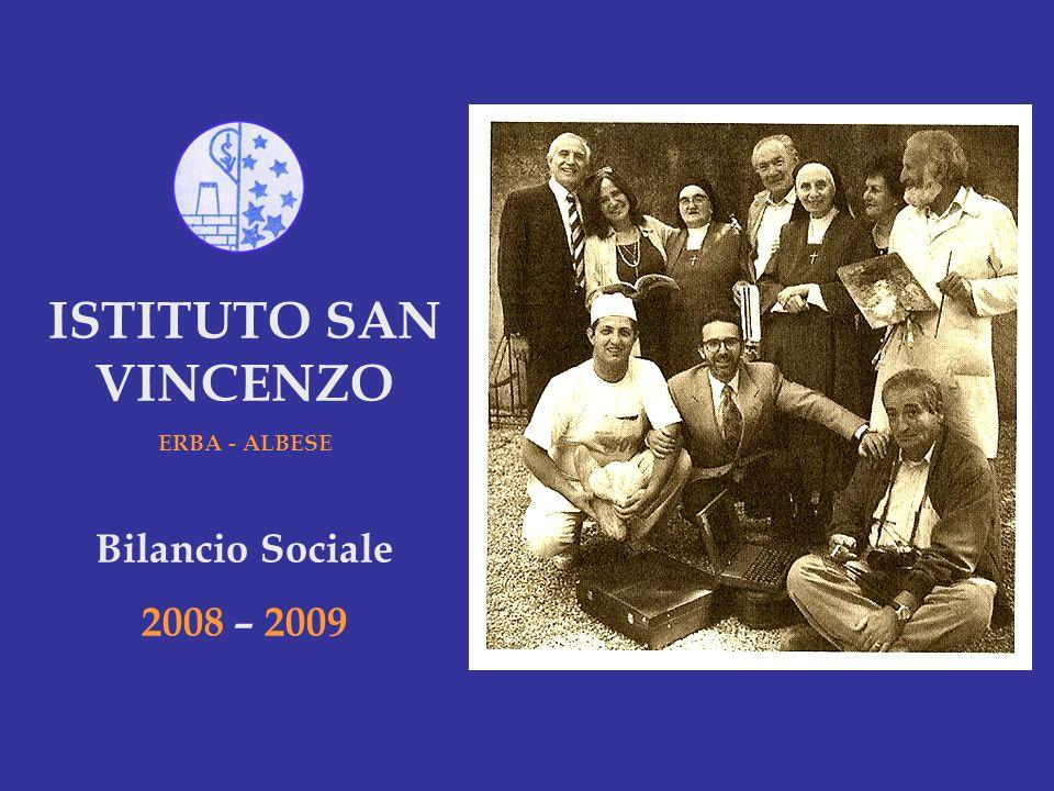 ISTITUTO SAN VINCENZO ERBA - ALBESE Bilancio Sociale 2008 – 2009