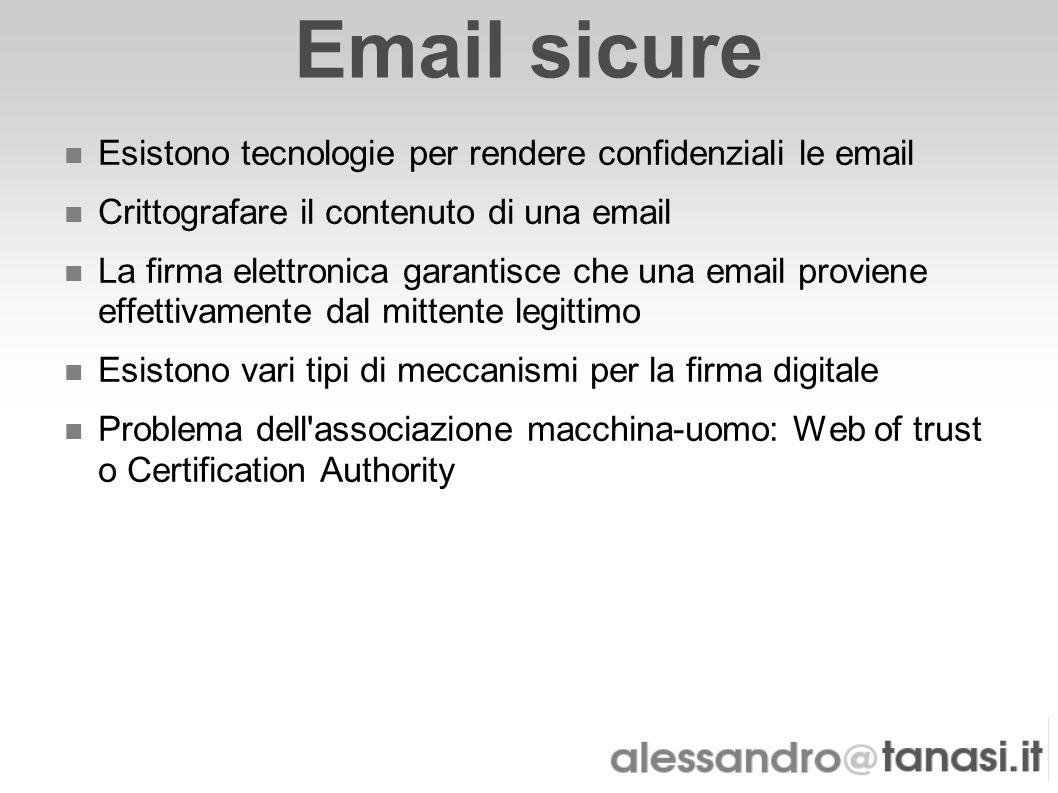 Email sicure Esistono tecnologie per rendere confidenziali le email