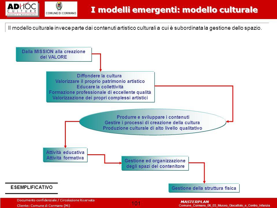 I modelli emergenti: modello culturale