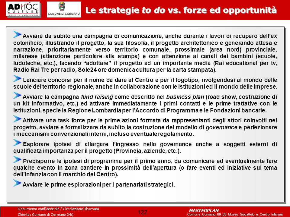 Le strategie to do vs. forze ed opportunità
