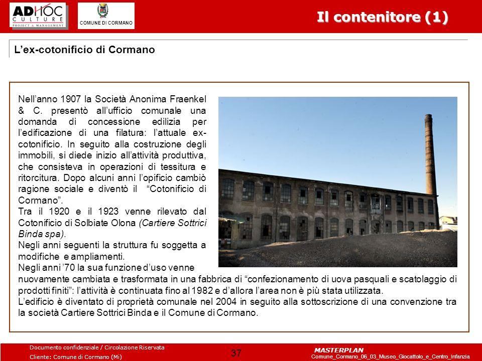 Il contenitore (1) L'ex-cotonificio di Cormano