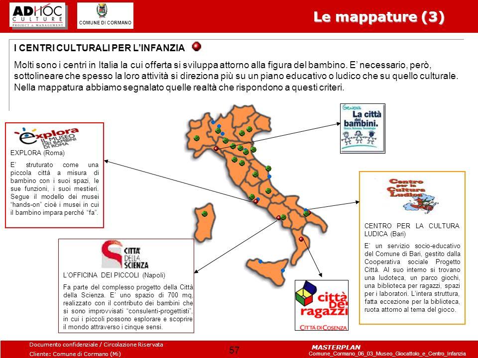 Le mappature (3) I CENTRI CULTURALI PER L'INFANZIA