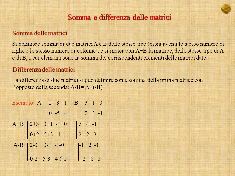 Somma e differenza delle matrici