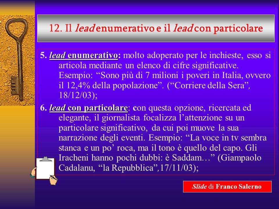 12. Il lead enumerativo e il lead con particolare