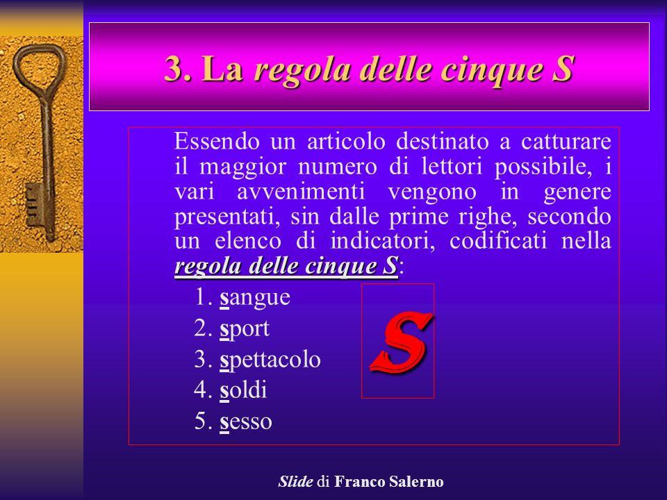 3. La regola delle cinque S