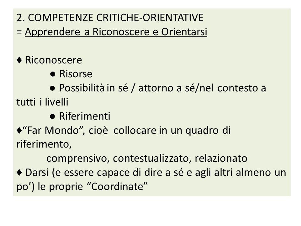 2. COMPETENZE CRITICHE-ORIENTATIVE