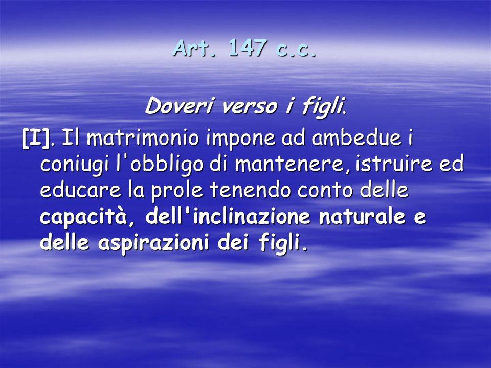 Art. 147 c.c. Doveri verso i figli.