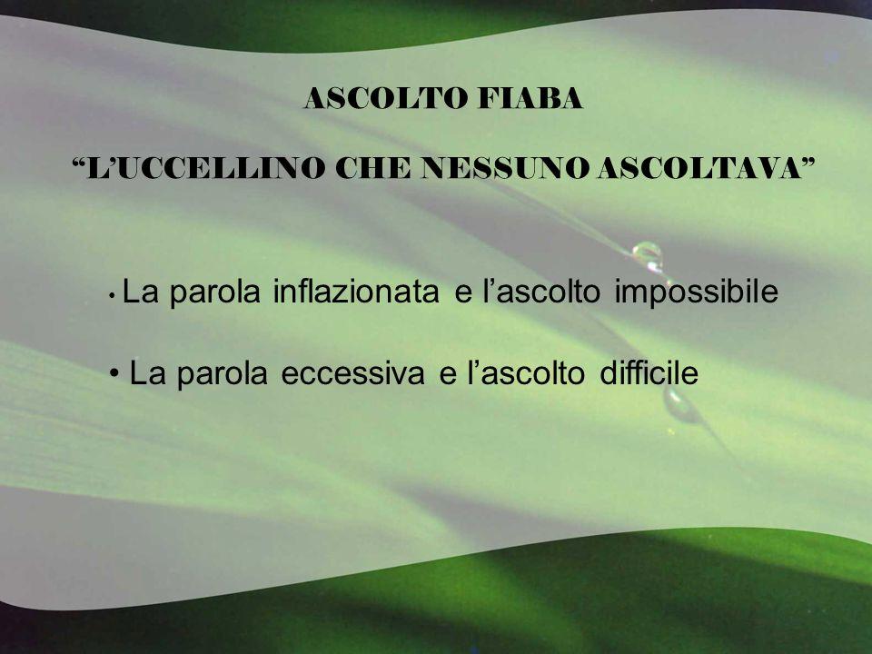 ASCOLTO FIABA L'UCCELLINO CHE NESSUNO ASCOLTAVA