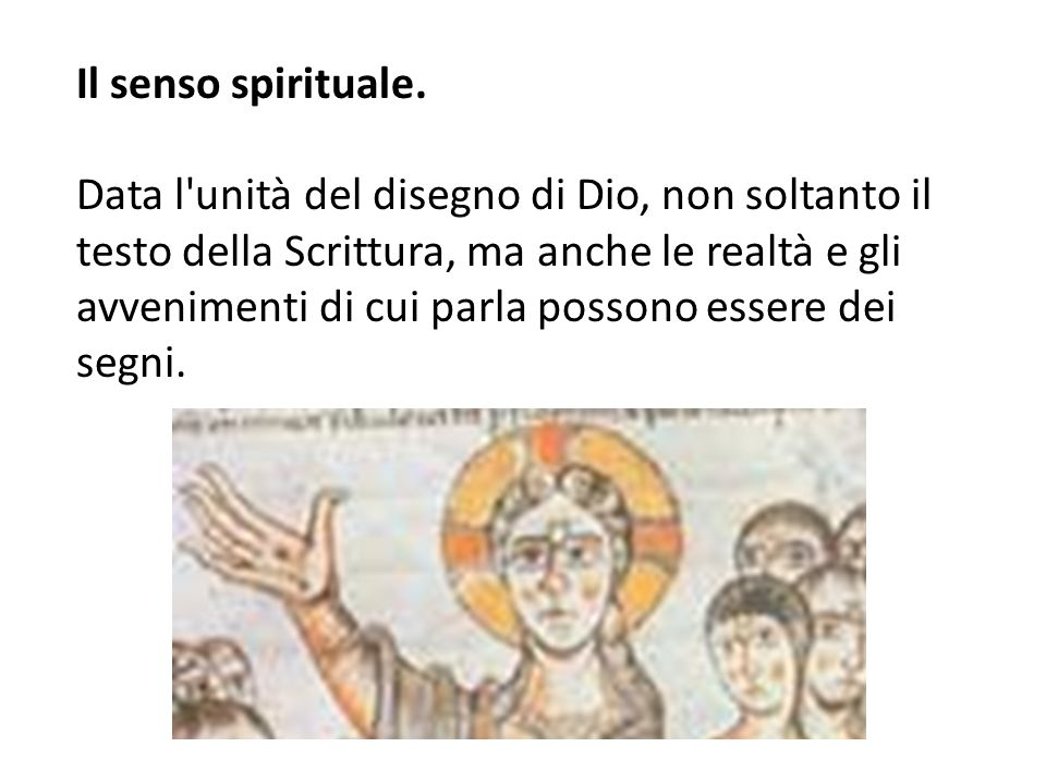 Il senso spirituale.