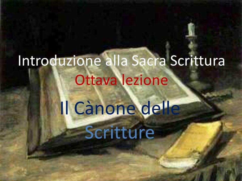Introduzione alla Sacra Scrittura Ottava lezione