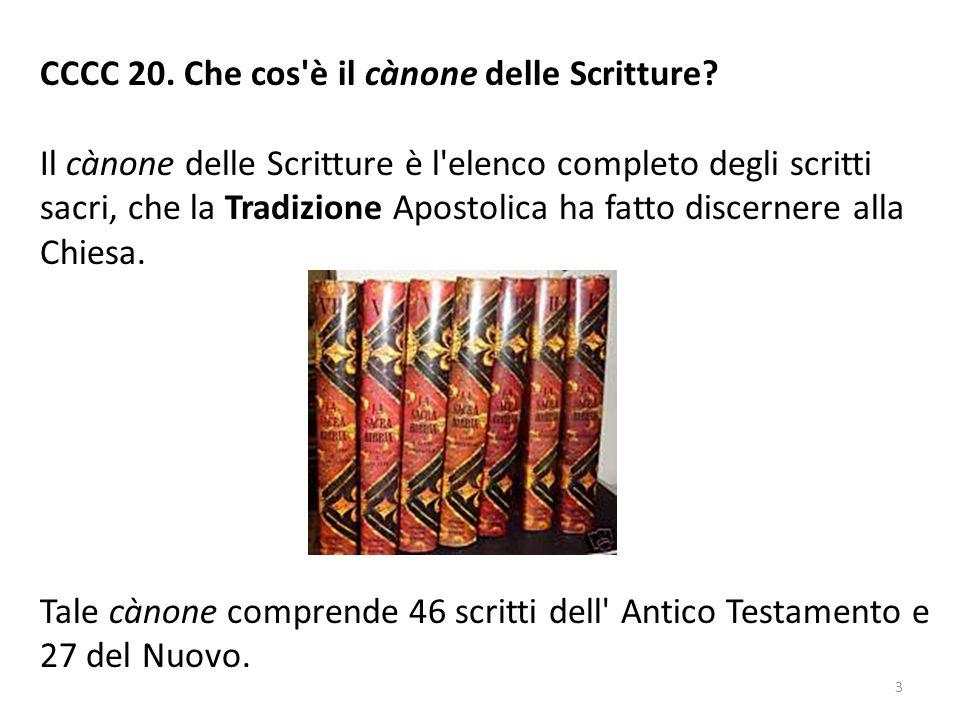 CCCC 20. Che cos è il cànone delle Scritture
