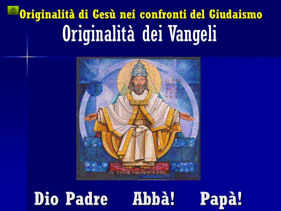 Originalità di Gesù nei confronti del Giudaismo
