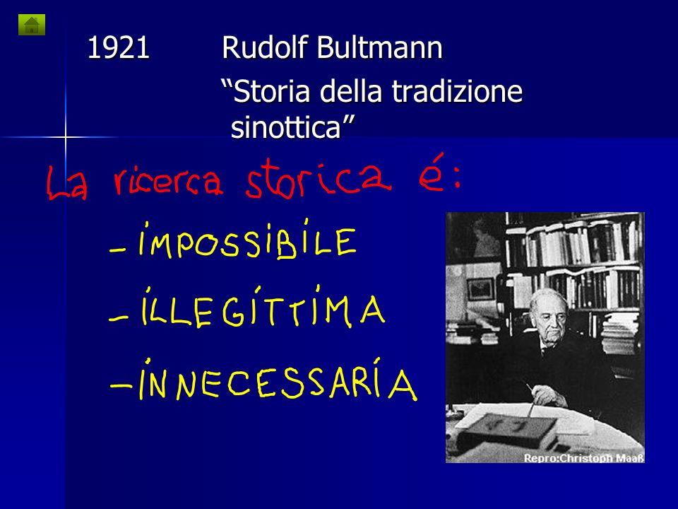 1921 Rudolf Bultmann Storia della tradizione sinottica