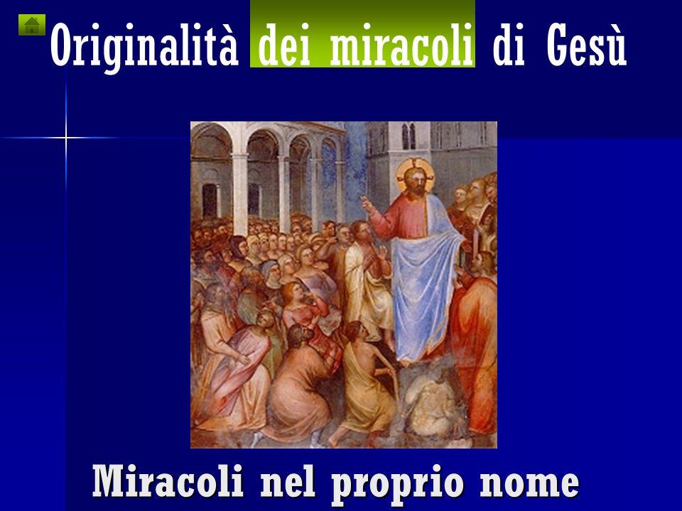 Miracoli nel proprio nome
