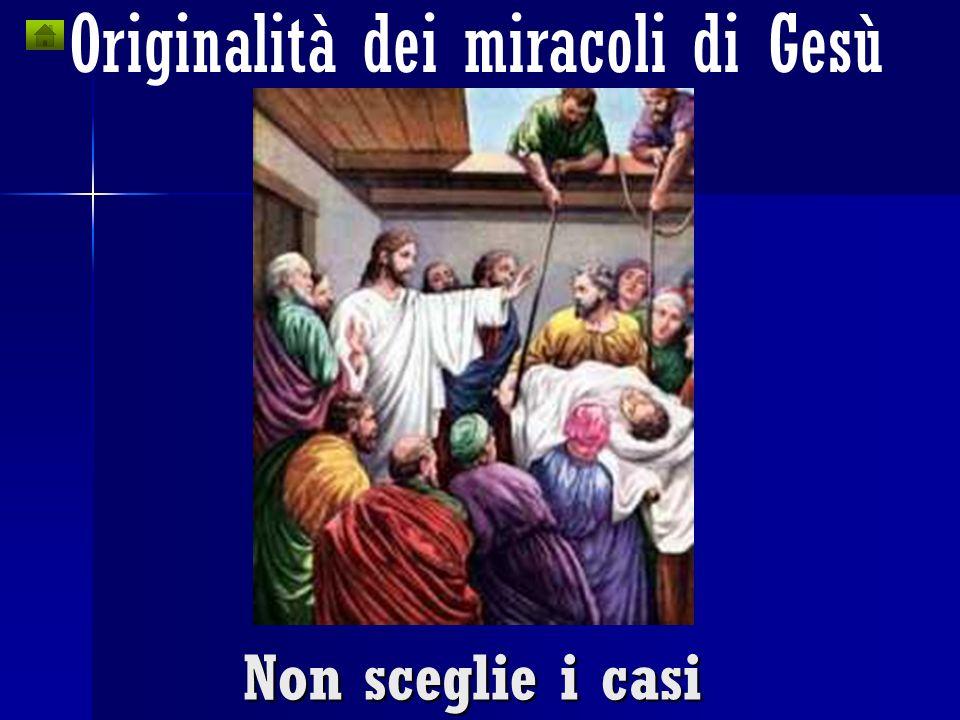 Originalità dei miracoli di Gesù
