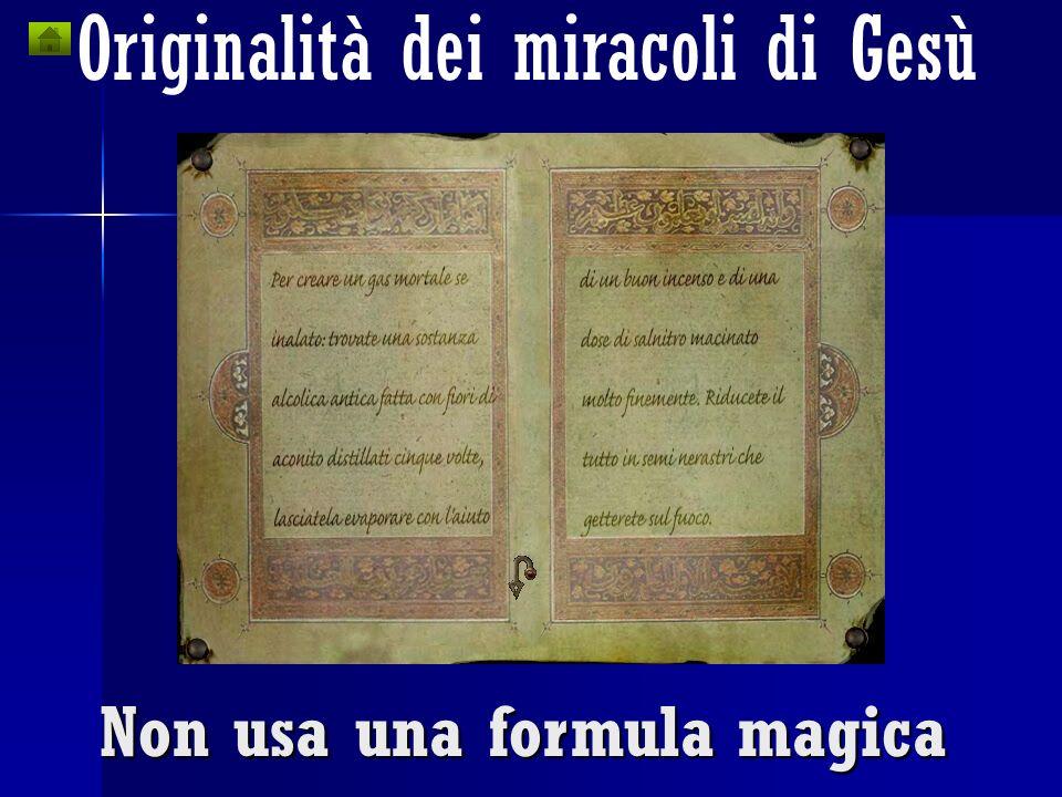 Non usa una formula magica