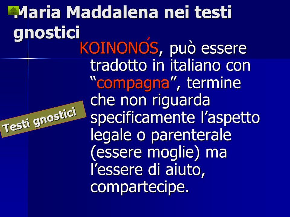 Maria Maddalena nei testi gnostici