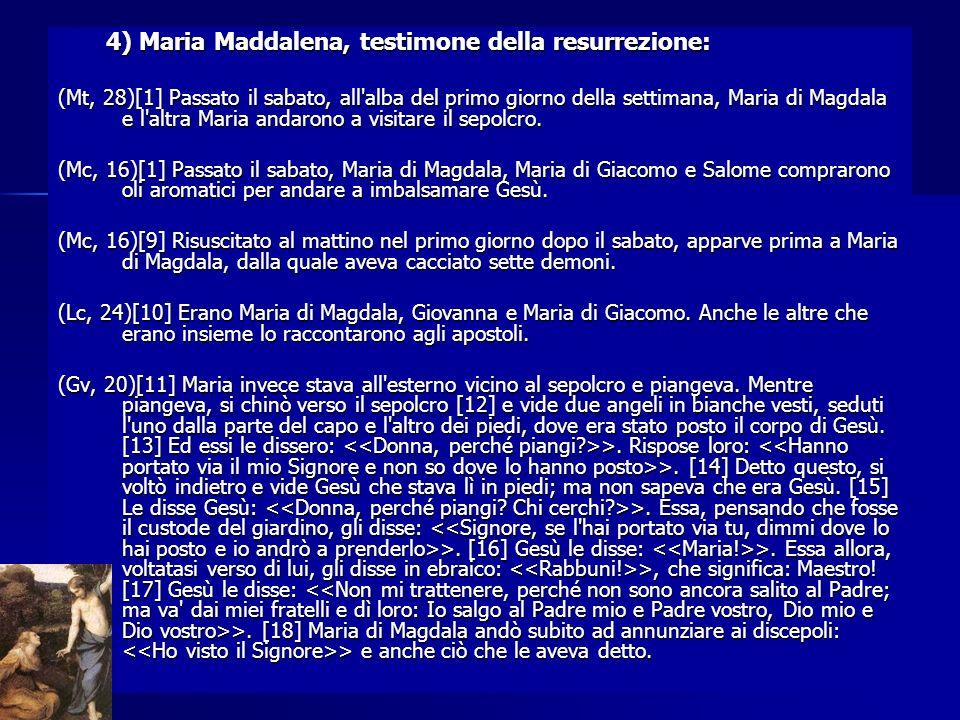4) Maria Maddalena, testimone della resurrezione: