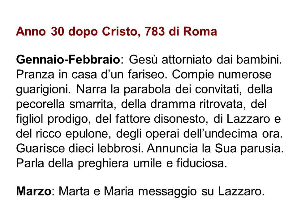 Anno 30 dopo Cristo, 783 di Roma