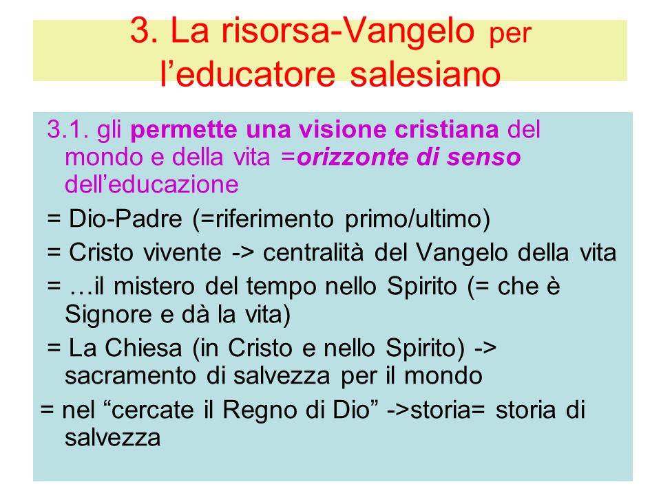 3. La risorsa-Vangelo per l'educatore salesiano