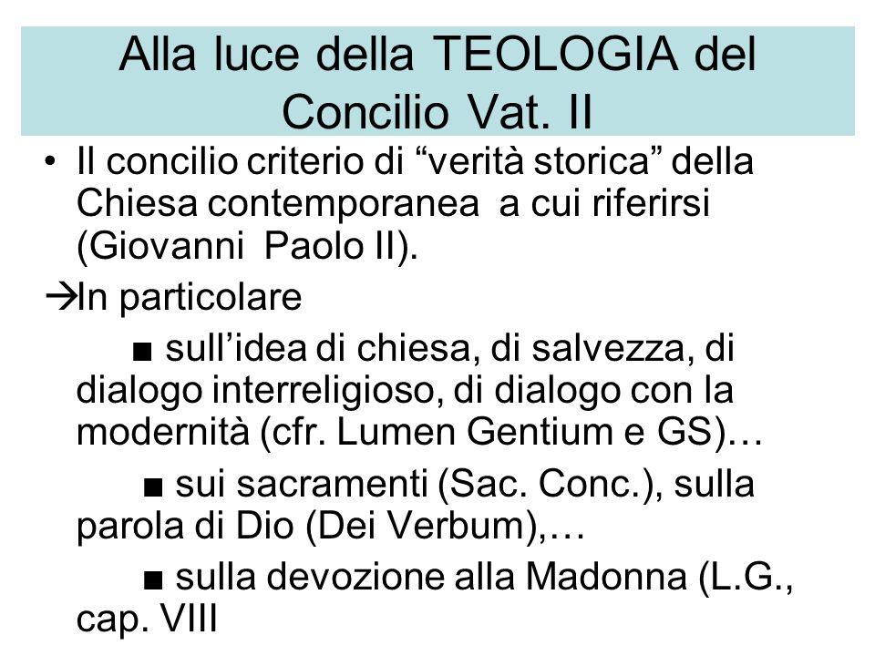Alla luce della TEOLOGIA del Concilio Vat. II